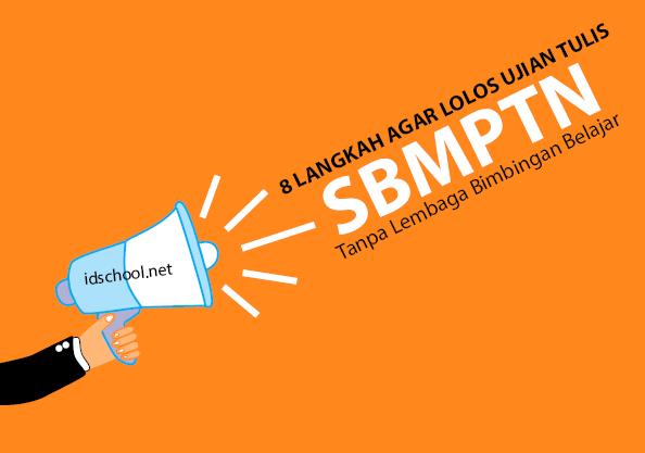8 Langlah Sukses SBMPTN