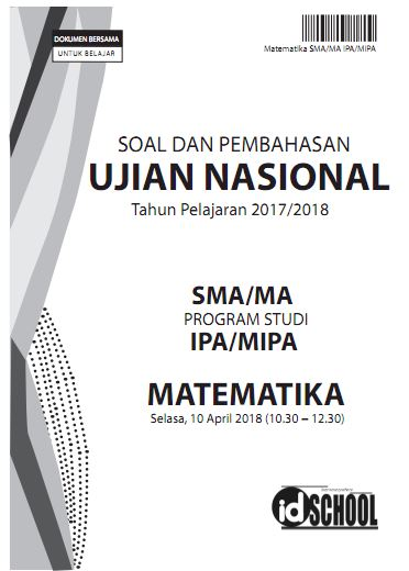 Soal dan Pembahasan Ujian Nasional 2018