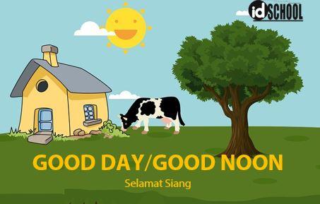 Good Day atau Good Noon