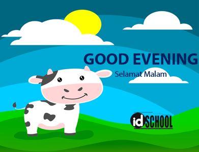 Good Evening dan Good Night diucapkan pada malam hari