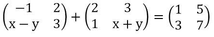Contoh Soal Mencari Nilai x dan y pada Matriks