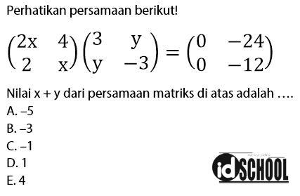 Soal Mencari Nilai x dan y pada Matriks