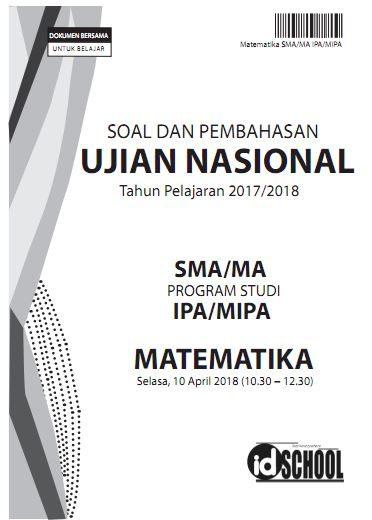 Soal dan Pembahasan UN Matematika SMA/MA IPA/MIPA Paket 2